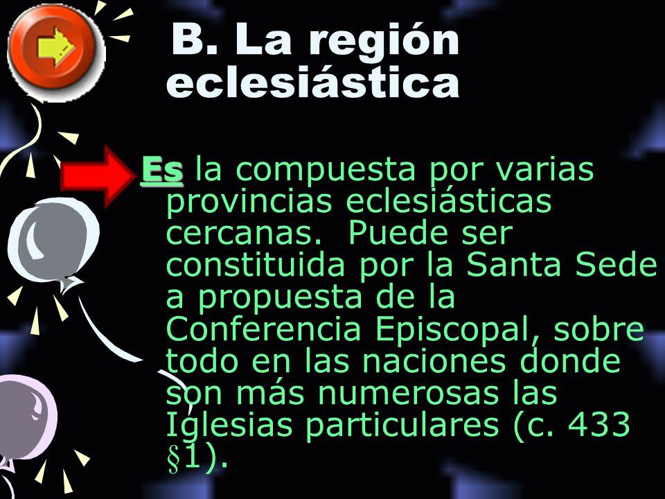 B. La región eclesiástica