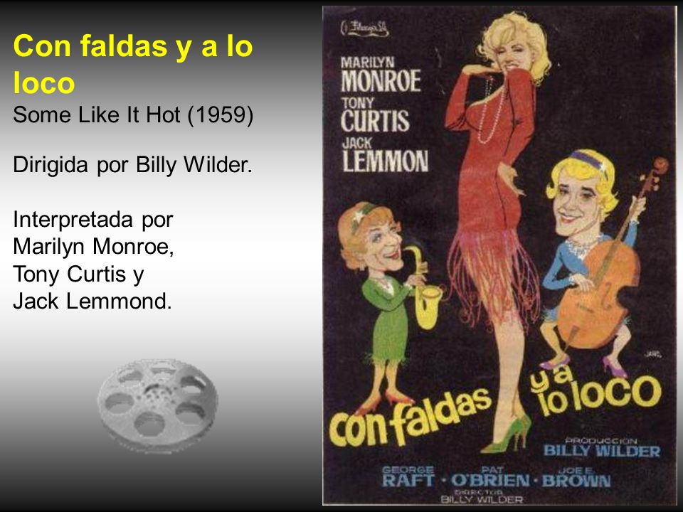 Con faldas y a lo loco Some Like It Hot (1959)