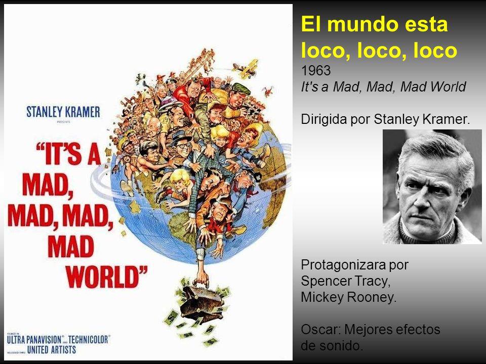 El mundo esta loco, loco, loco 1963