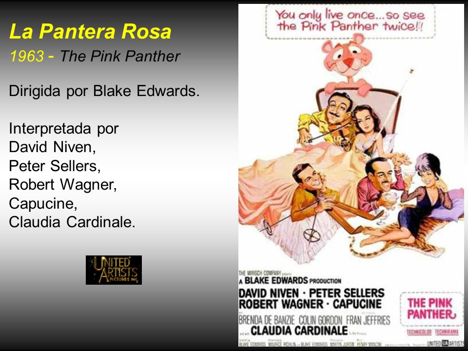La Pantera Rosa 1963 - The Pink Panther Dirigida por Blake Edwards.