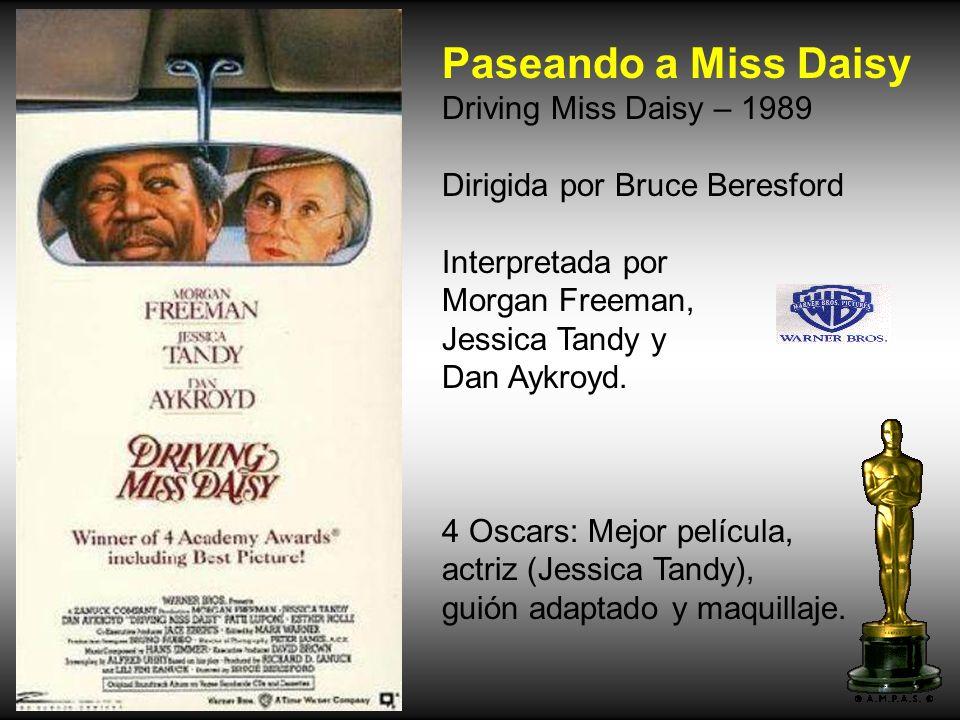 Paseando a Miss Daisy Driving Miss Daisy – 1989