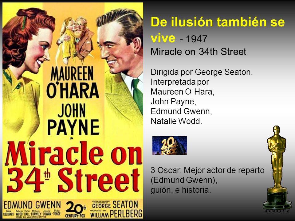 De ilusión también se vive - 1947