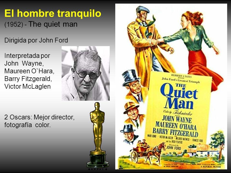 El hombre tranquilo (1952) - The quiet man