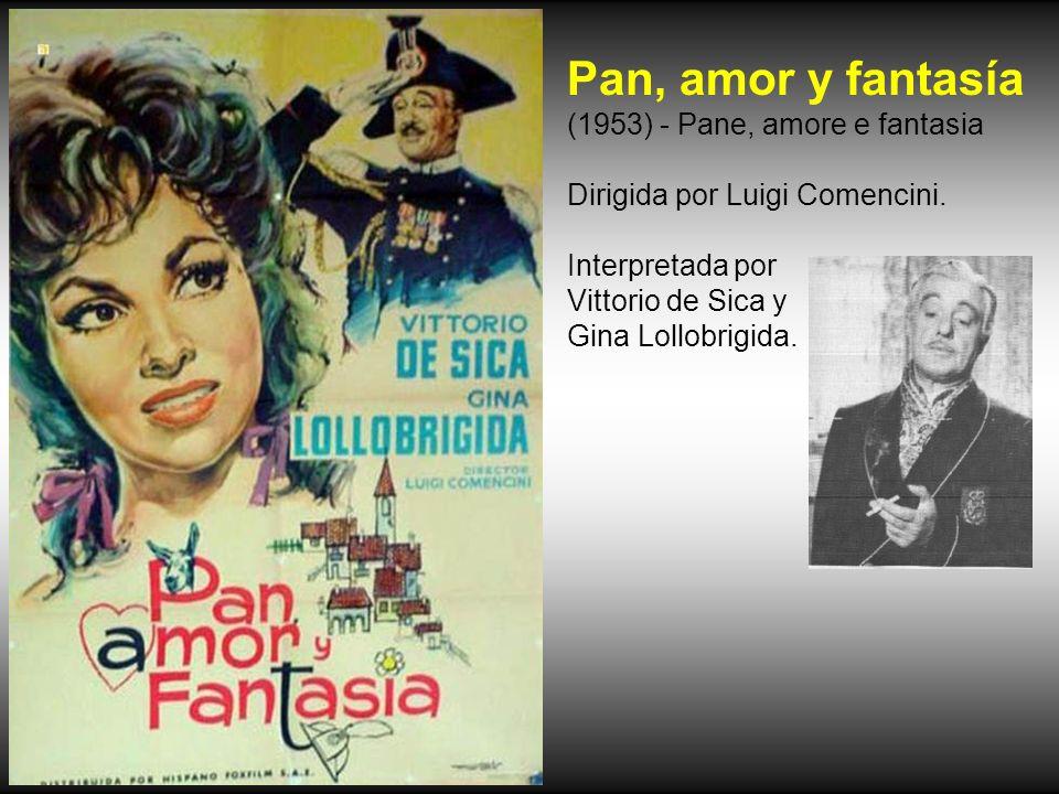 Pan, amor y fantasía (1953) - Pane, amore e fantasia