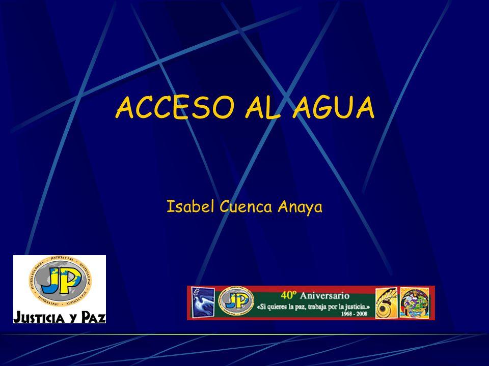 ACCESO AL AGUA Isabel Cuenca Anaya