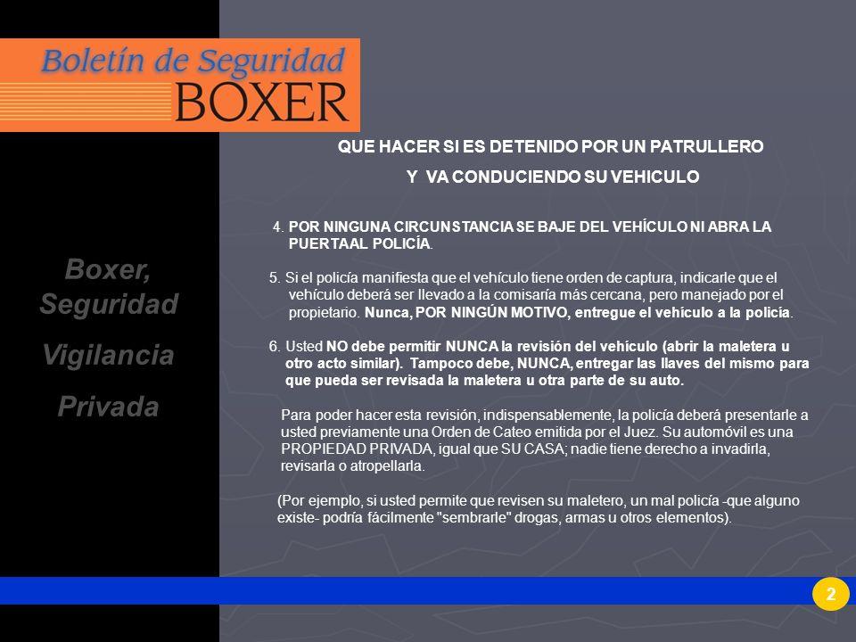 Boxer, Seguridad Vigilancia Privada
