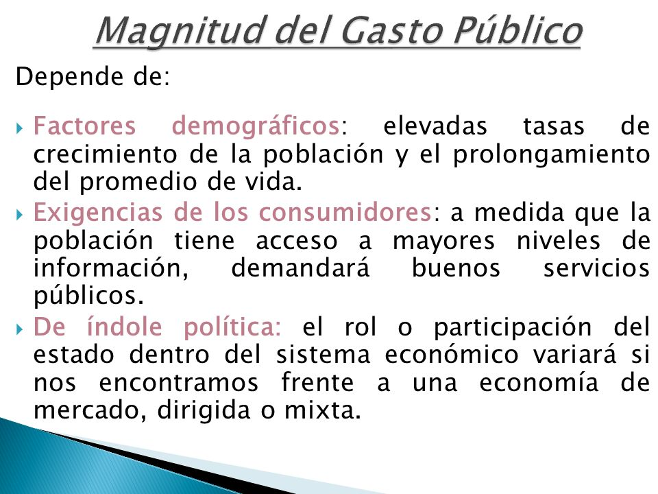Magnitud del Gasto Público