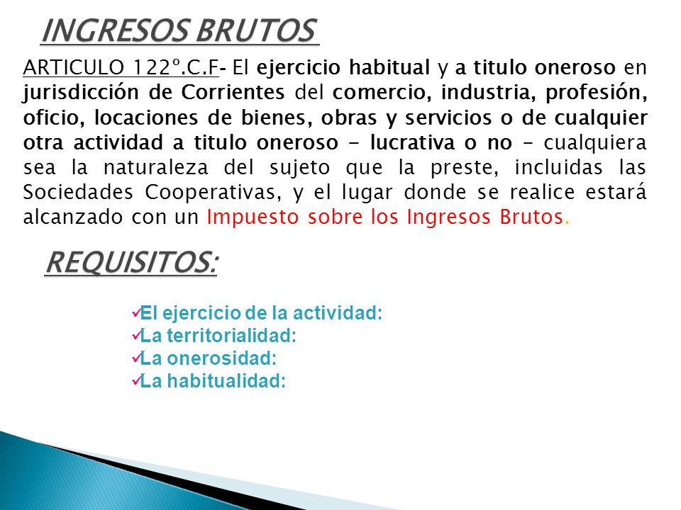 INGRESOS BRUTOS REQUISITOS: