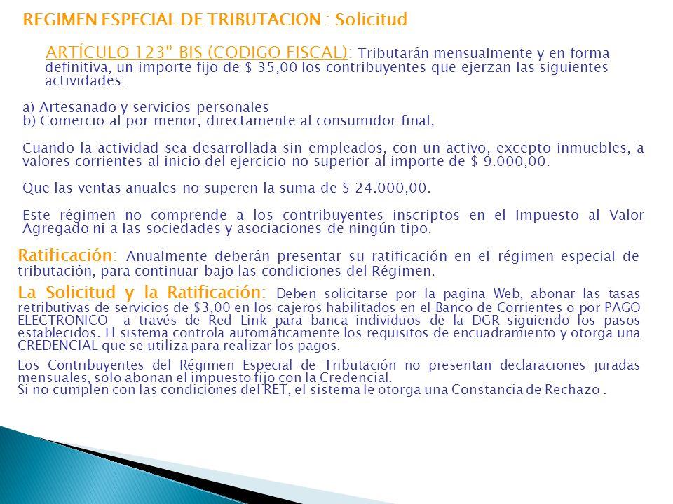REGIMEN ESPECIAL DE TRIBUTACION : Solicitud
