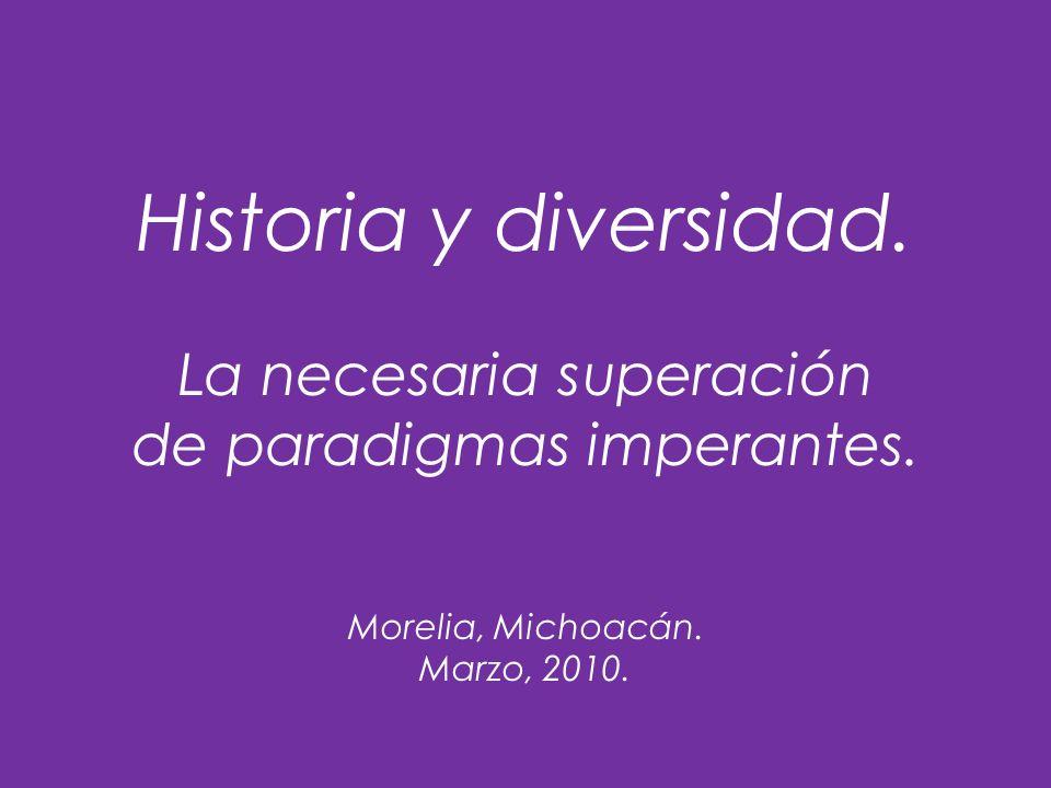 Historia y diversidad. La necesaria superación