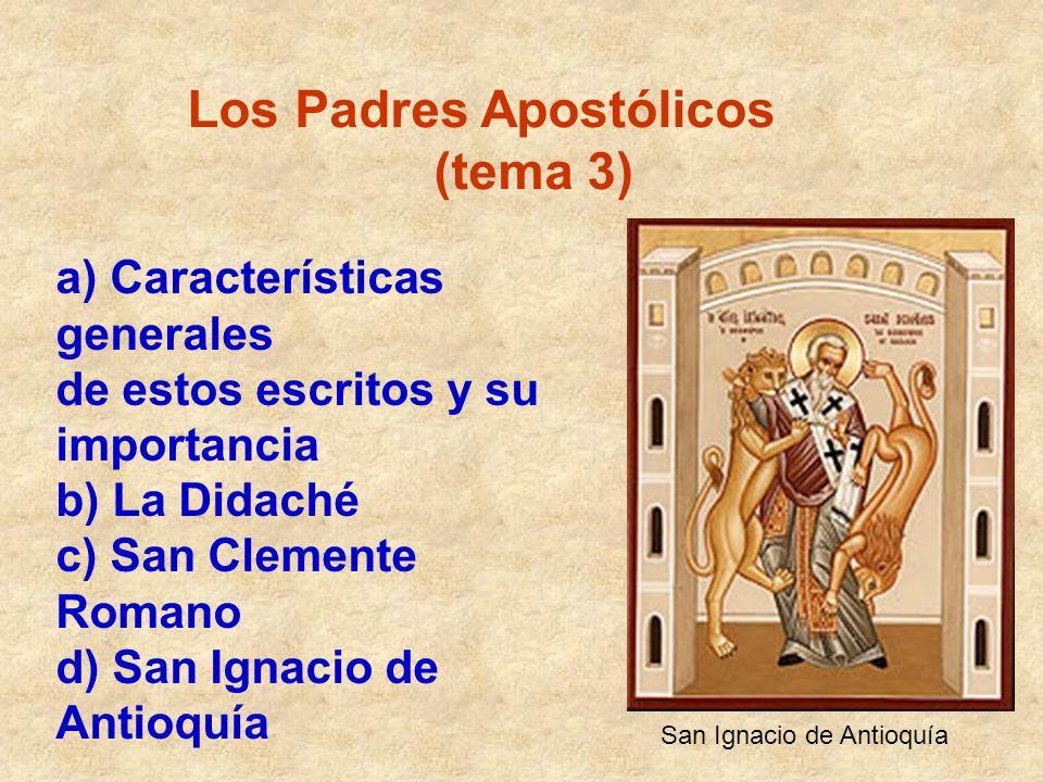 Los Padres Apostólicos (tema 3)