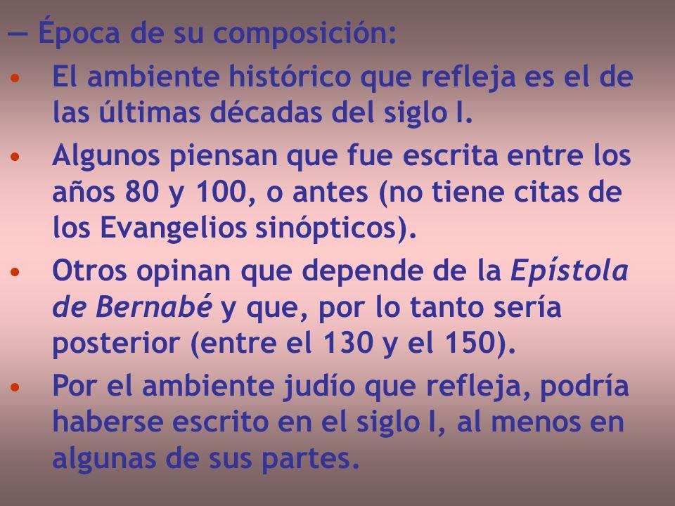 — Época de su composición: