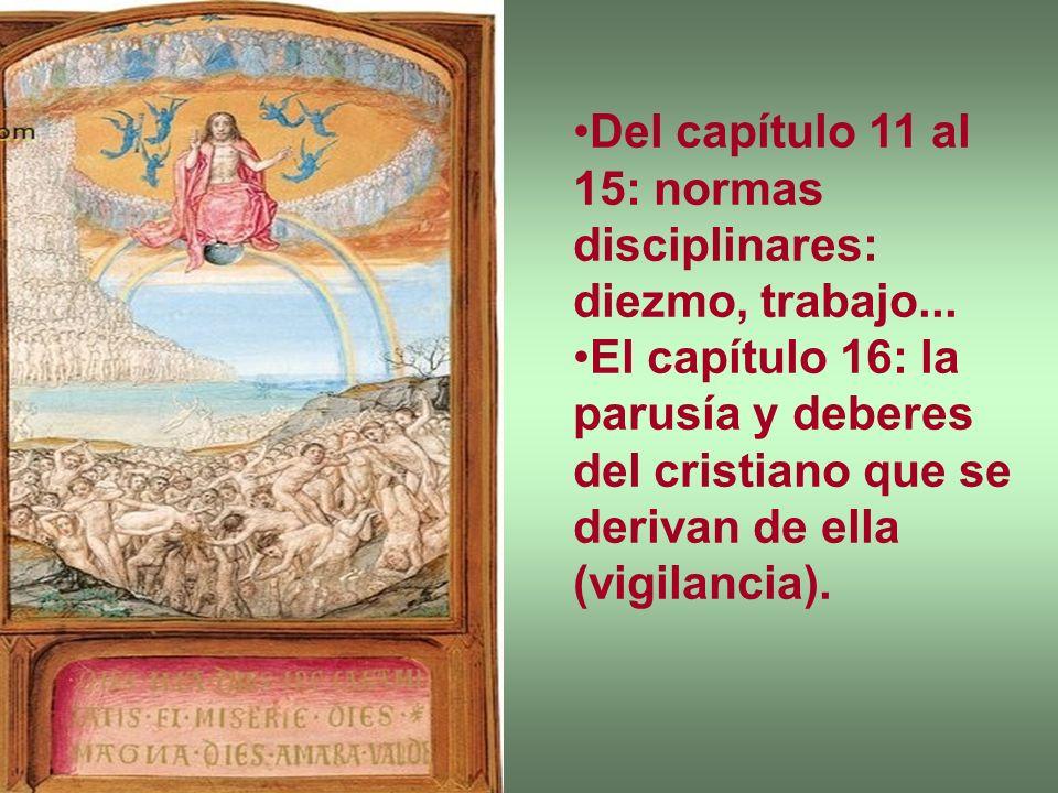 Del capítulo 11 al 15: normas disciplinares: diezmo, trabajo...