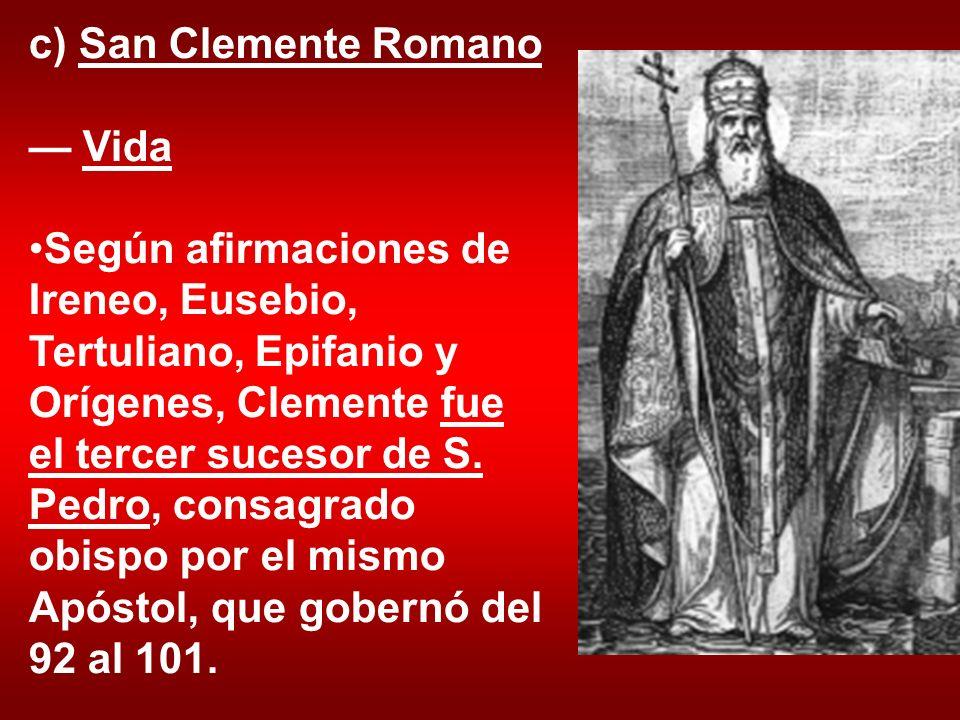 c) San Clemente Romano — Vida.