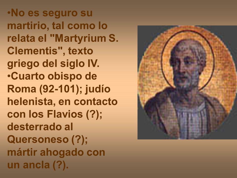 No es seguro su martirio, tal como lo relata el Martyrium S