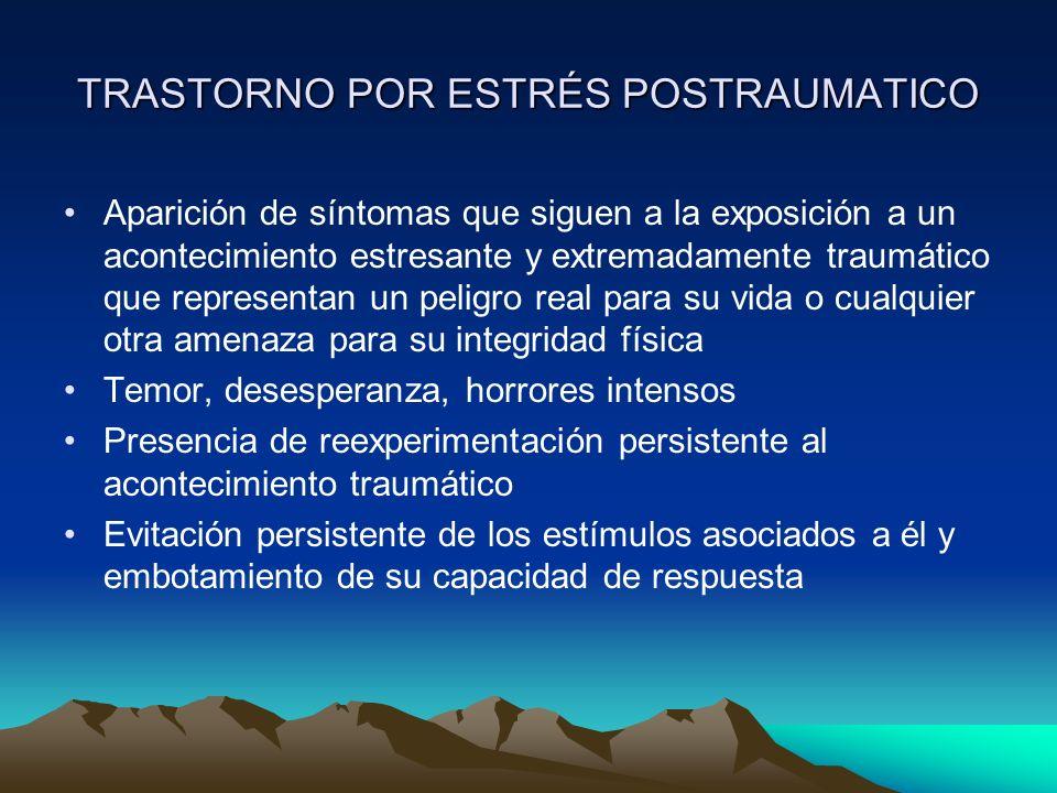 TRASTORNO POR ESTRÉS POSTRAUMATICO