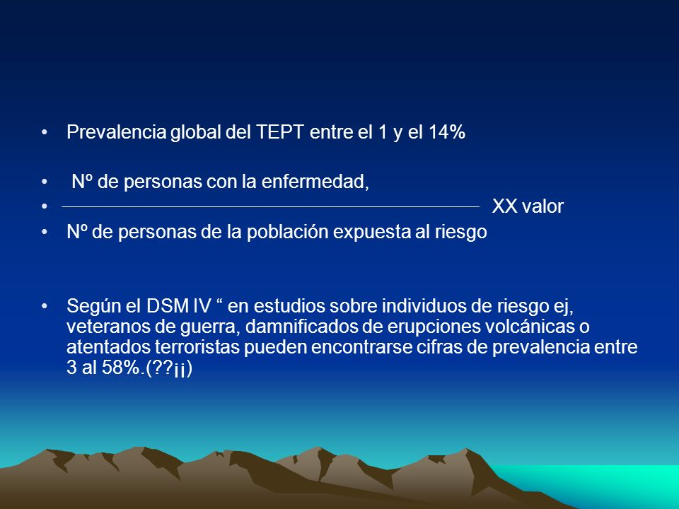 Prevalencia global del TEPT entre el 1 y el 14%