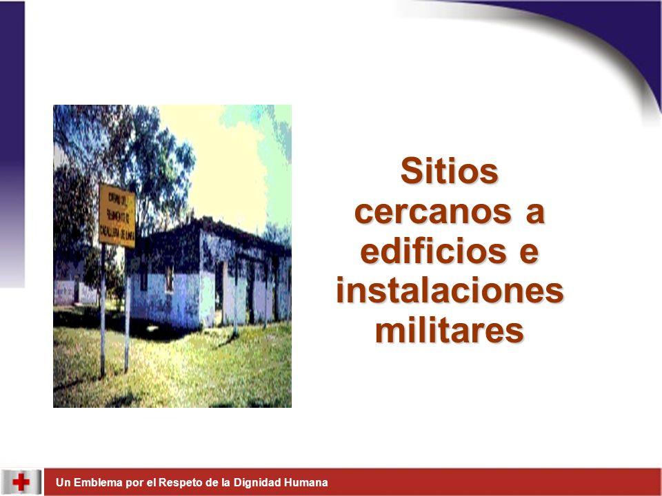 Sitios cercanos a edificios e instalaciones militares