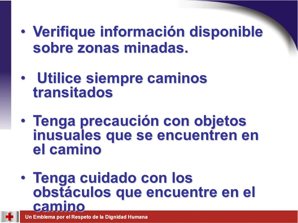 Verifique información disponible sobre zonas minadas.