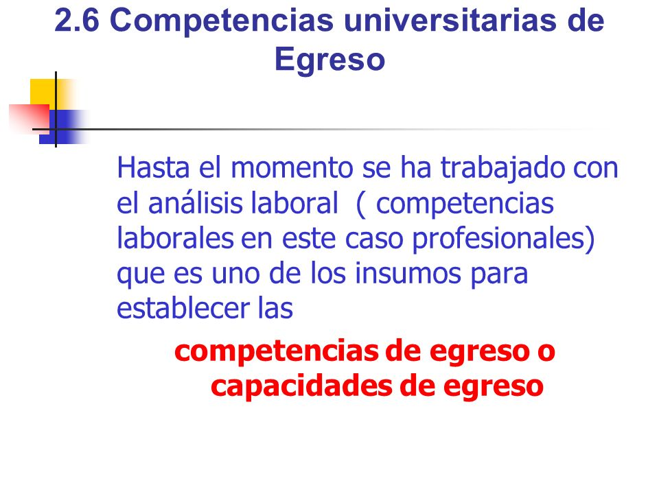 2.6 Competencias universitarias de Egreso