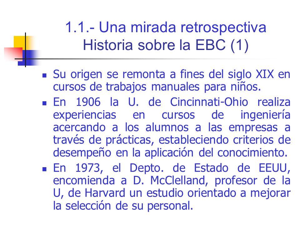 1.1.- Una mirada retrospectiva Historia sobre la EBC (1)