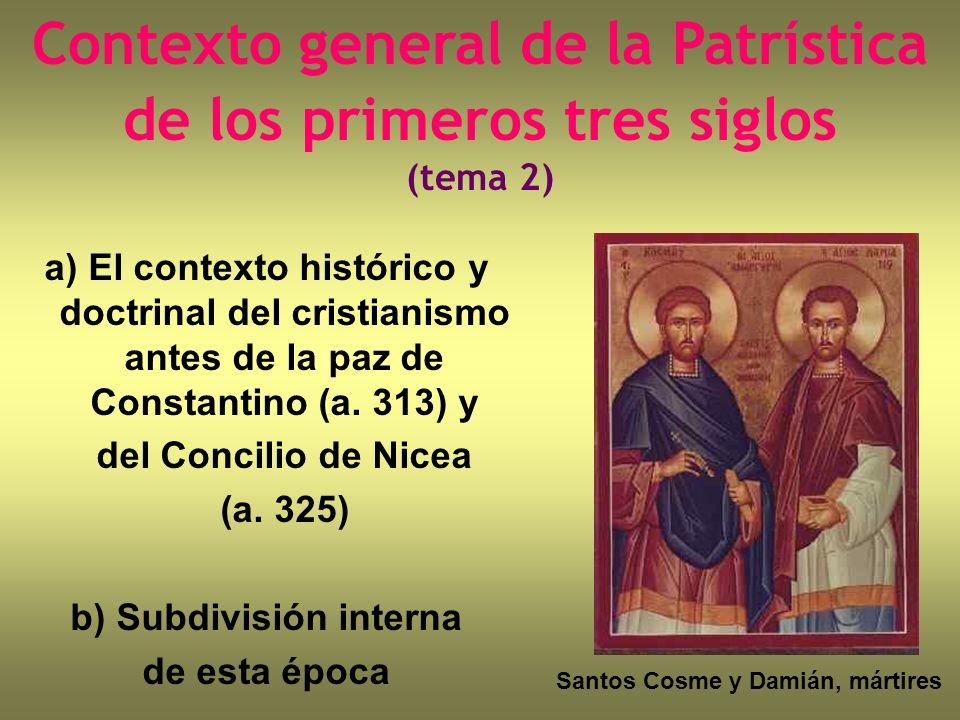 Contexto general de la Patrística de los primeros tres siglos (tema 2)