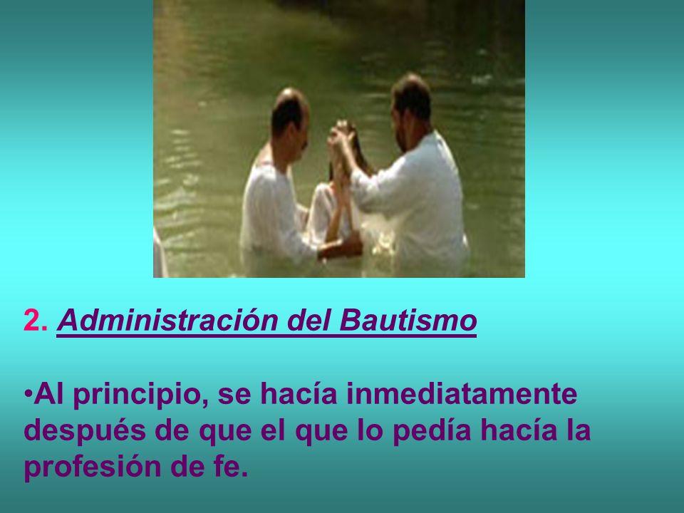 2. Administración del Bautismo