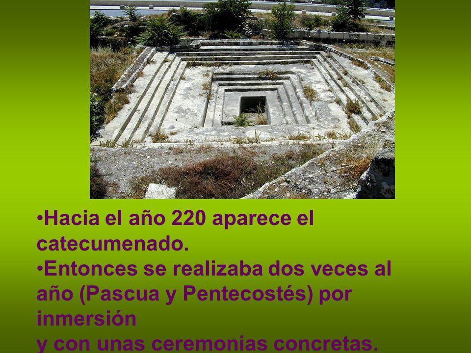 Hacia el año 220 aparece el catecumenado.