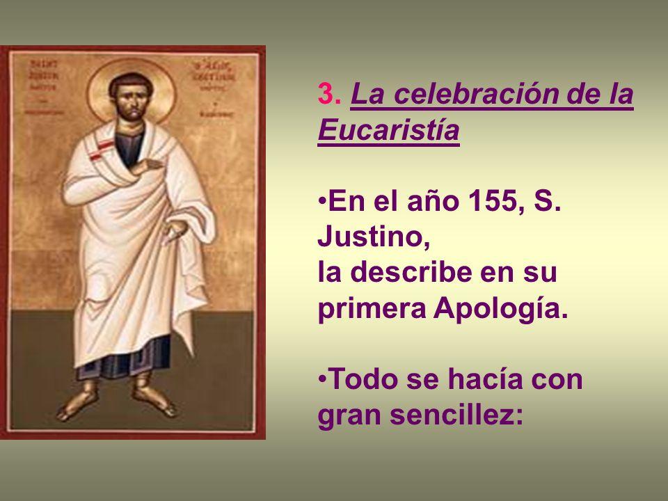 3. La celebración de la Eucaristía