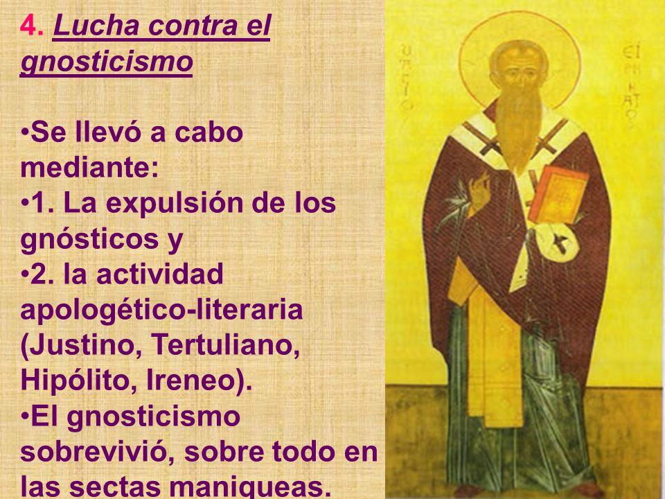 4. Lucha contra el gnosticismo
