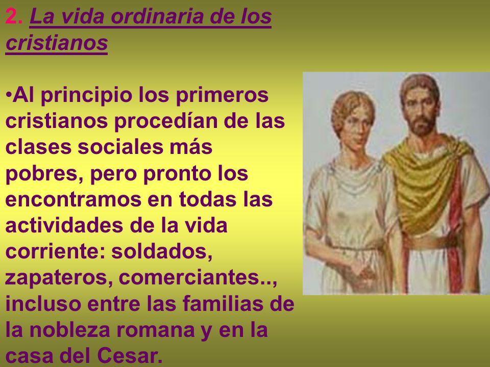 2. La vida ordinaria de los cristianos