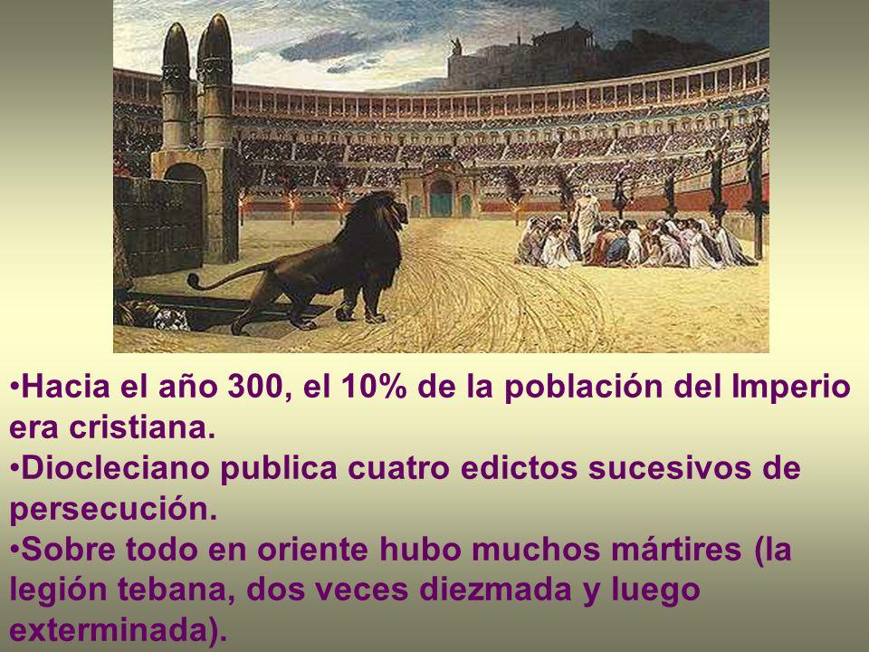 Hacia el año 300, el 10% de la población del Imperio era cristiana.