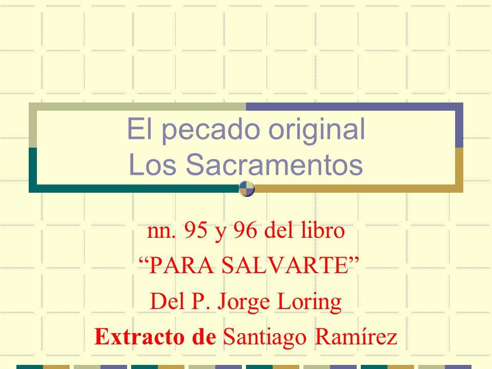 Extracto de Santiago Ramírez