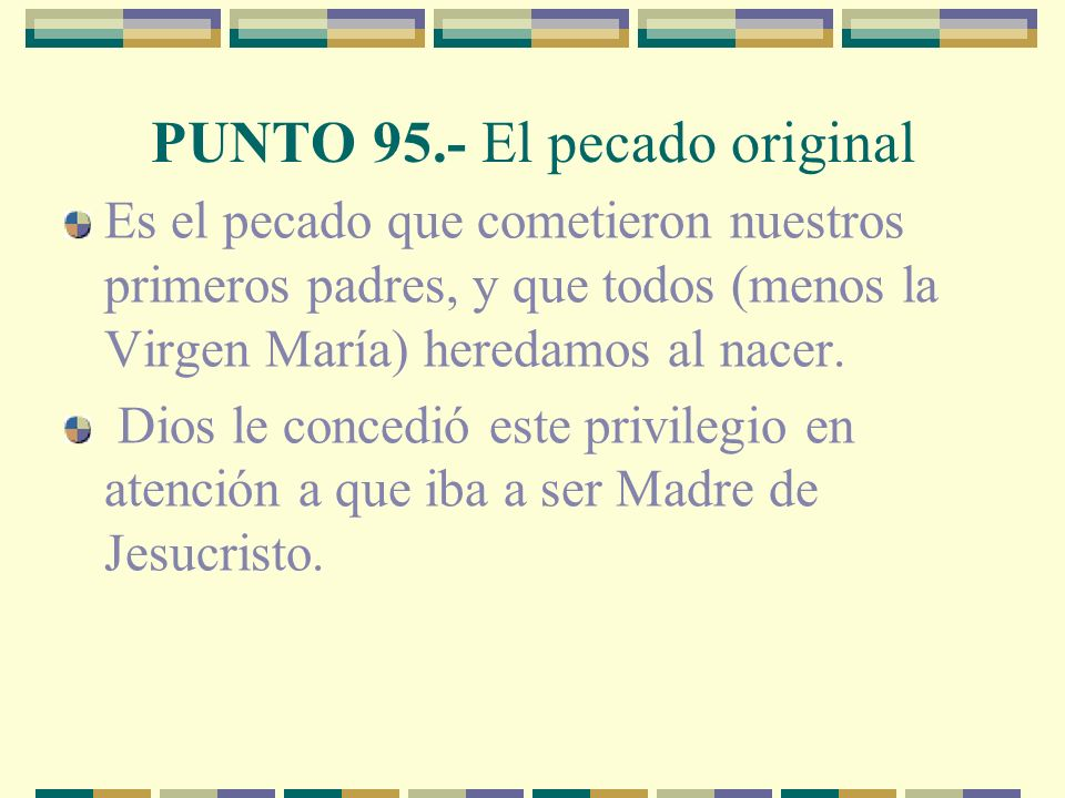 PUNTO 95.- El pecado original