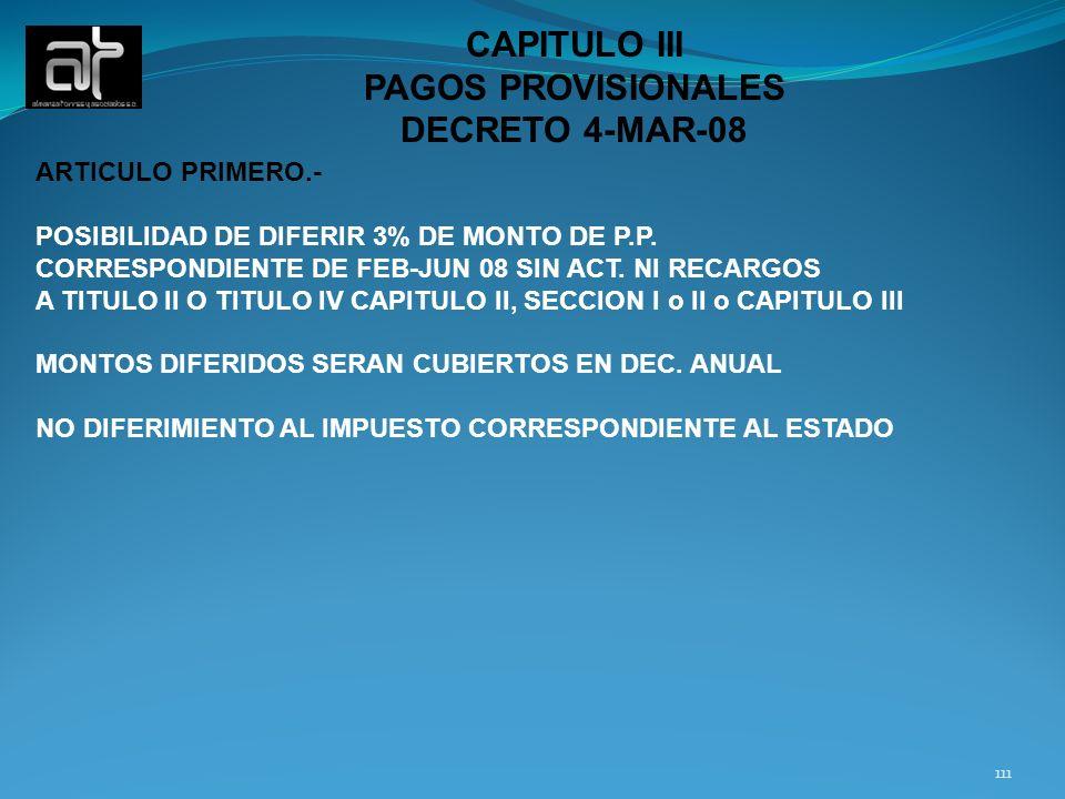 CAPITULO III PAGOS PROVISIONALES DECRETO 4-MAR-08