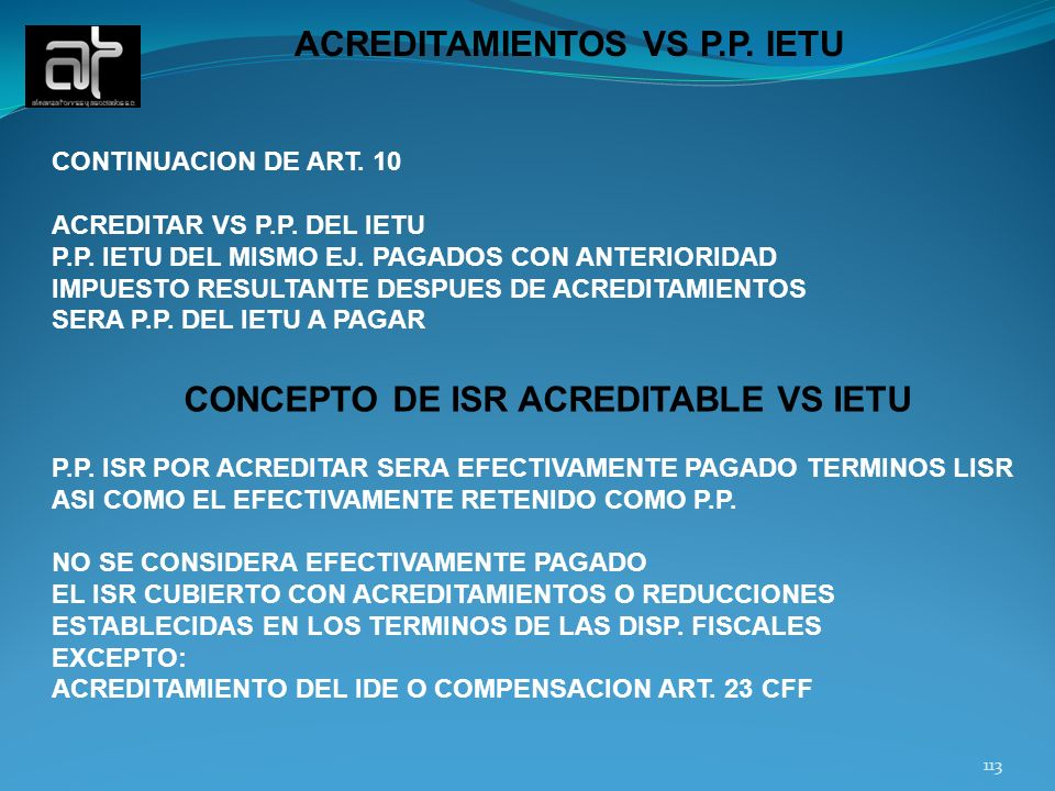 ACREDITAMIENTOS VS P.P. IETU CONCEPTO DE ISR ACREDITABLE VS IETU
