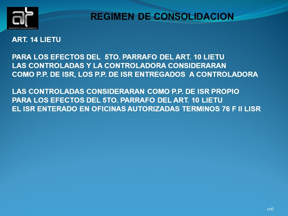 REGIMEN DE CONSOLIDACION