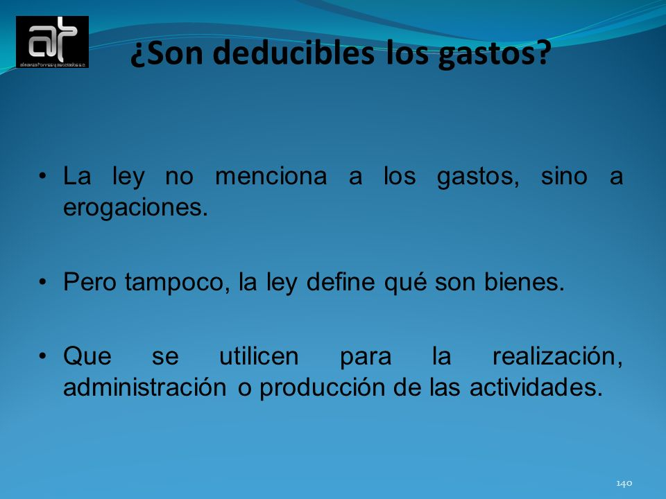 ¿Son deducibles los gastos