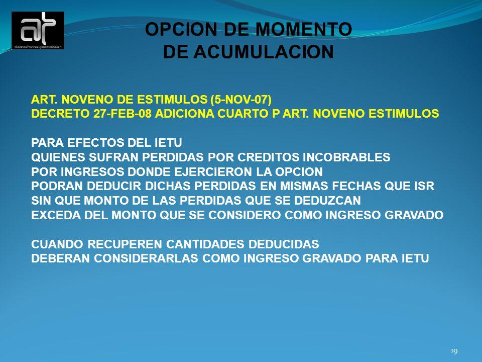 OPCION DE MOMENTO DE ACUMULACION