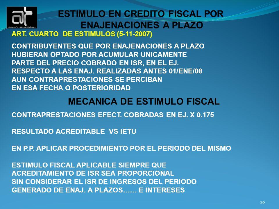 ESTIMULO EN CREDITO FISCAL POR MECANICA DE ESTIMULO FISCAL