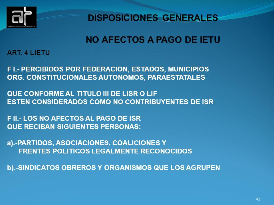 DISPOSICIONES GENERALES NO AFECTOS A PAGO DE IETU