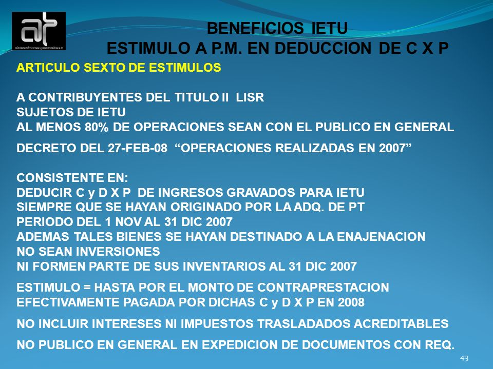 ESTIMULO A P.M. EN DEDUCCION DE C X P
