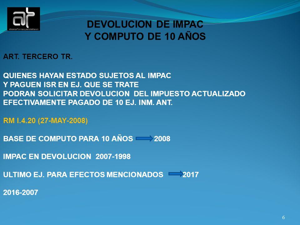 DEVOLUCION DE IMPAC Y COMPUTO DE 10 AÑOS