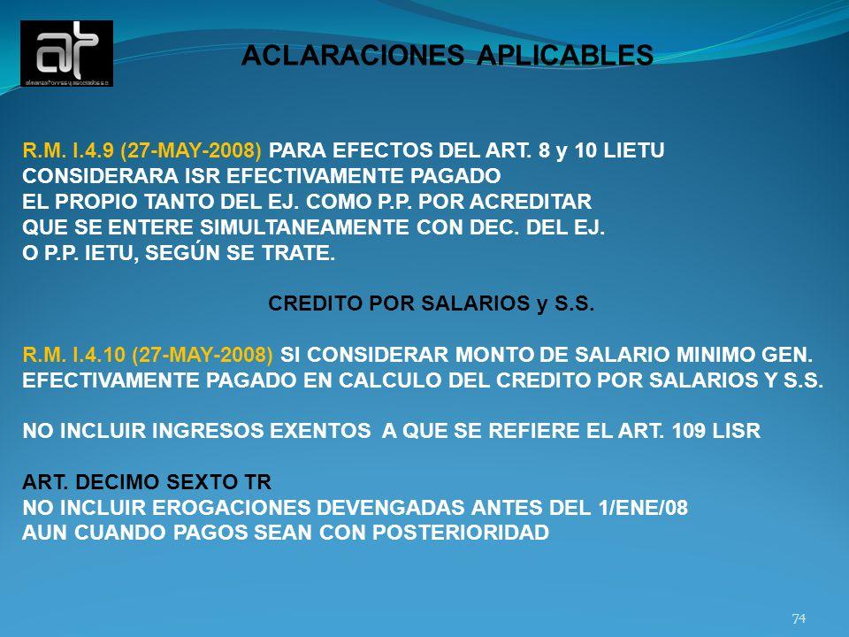 ACLARACIONES APLICABLES CREDITO POR SALARIOS y S.S.