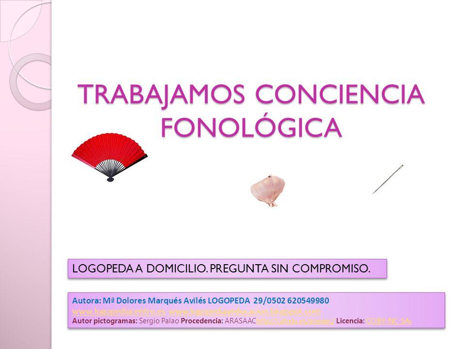 TRABAJAMOS CONCIENCIA FONOLÓGICA