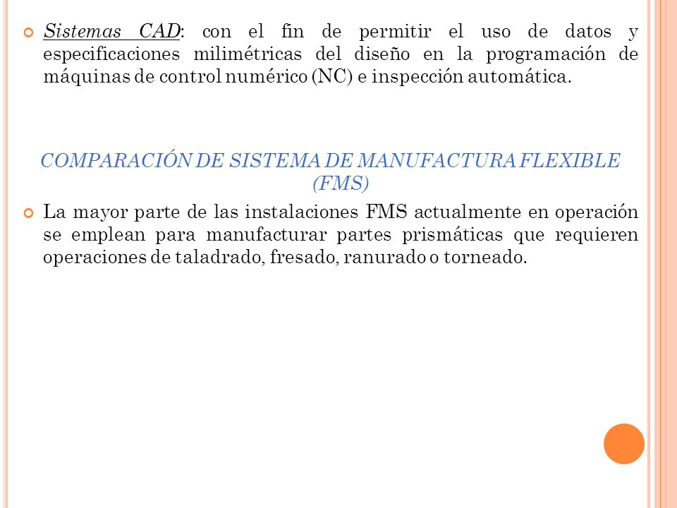 COMPARACIÓN DE SISTEMA DE MANUFACTURA FLEXIBLE (FMS)