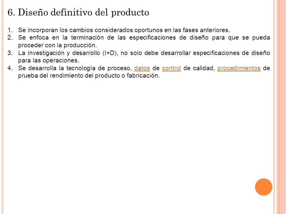 6. Diseño definitivo del producto