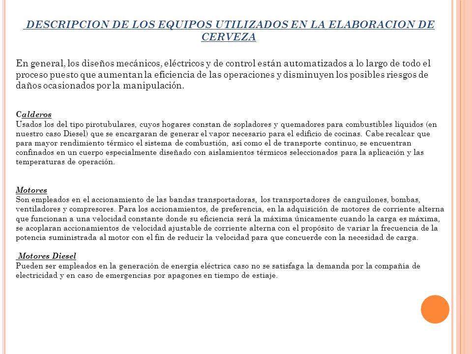 DESCRIPCION DE LOS EQUIPOS UTILIZADOS EN LA ELABORACION DE CERVEZA