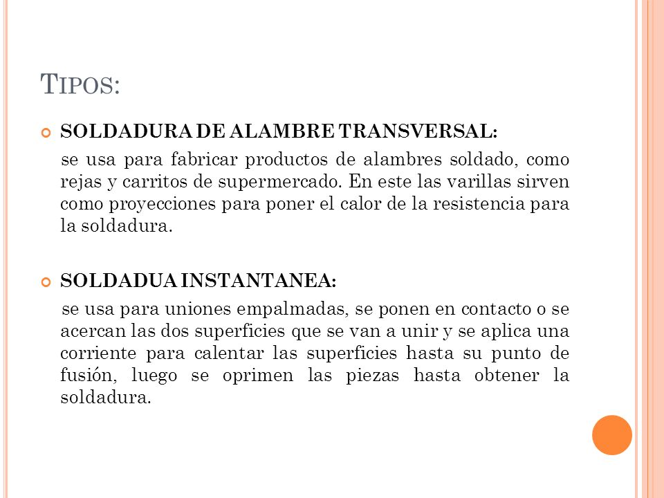 Tipos: SOLDADURA DE ALAMBRE TRANSVERSAL: