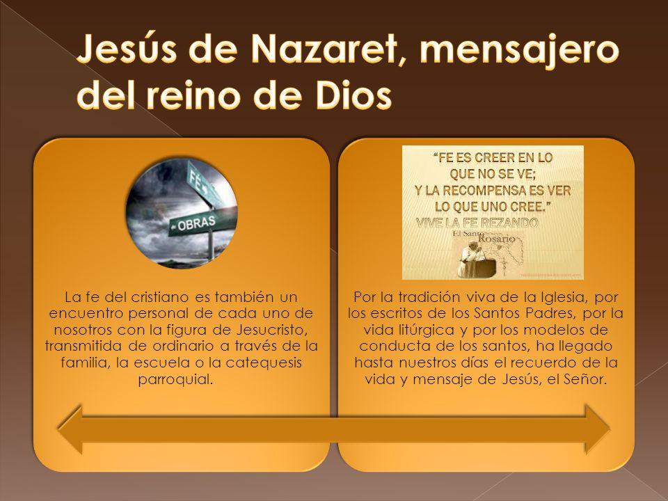 Jesús de Nazaret, mensajero del reino de Dios